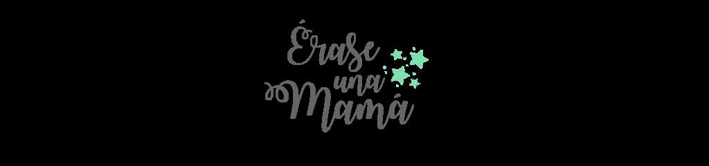 Érase una mamá