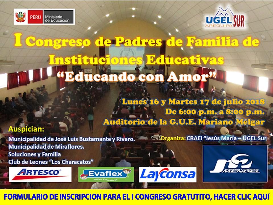 I CONGRESO GRATUITO PARA ´PADRES DE FAMILIA DE LAS INSTITUCIONES EDUCATIVAS