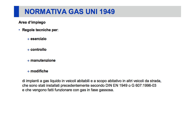 Velocicamperraptor normativa gas uni 1949 - Certificazione impianto gas ...