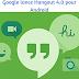 Google lance Hangout 4.0 pour Android avec un nouveau design