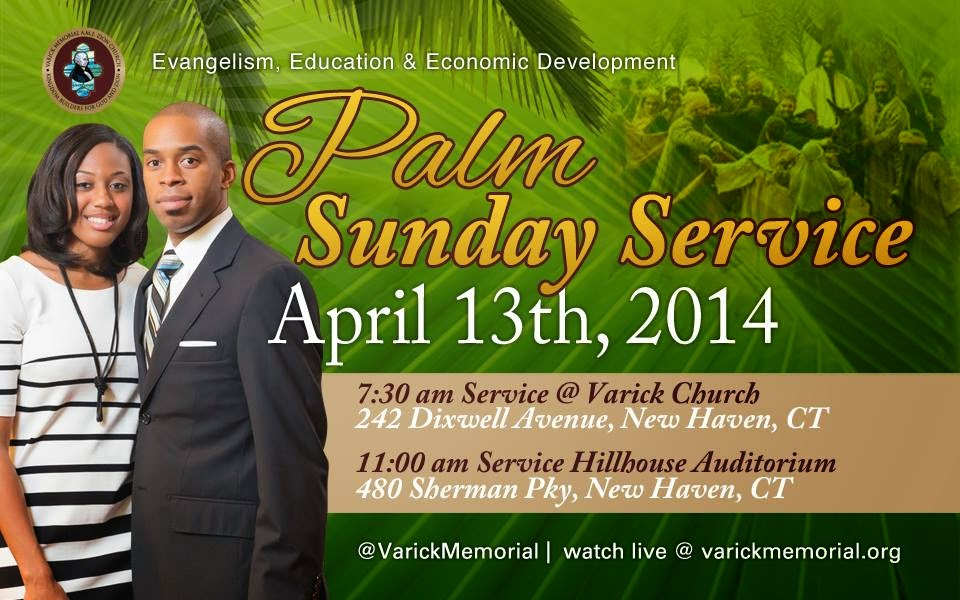 The FICKLIN MEDIA GROUP,LLC: Varick Palm Sunday Services April 13, 2014