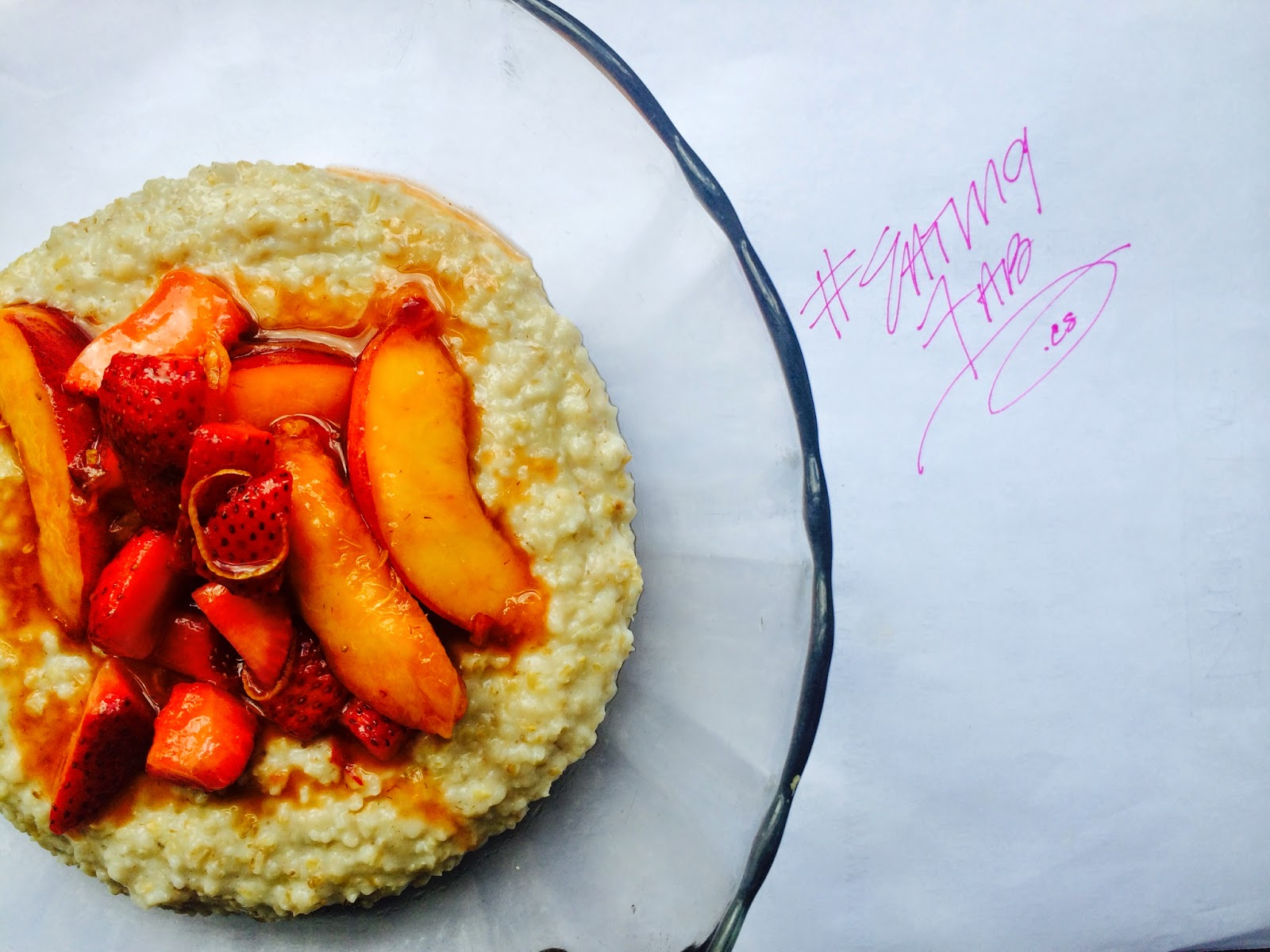 fruit, strawberry, nectarine, oatmeal, breakfast, steel cut oats, Eating Fabulously, recipe, Christopher Stewart