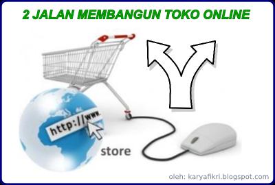 Toko Online, Peluang bisnis besar saat ini dan nanti (karyafikri.blogspot.com)