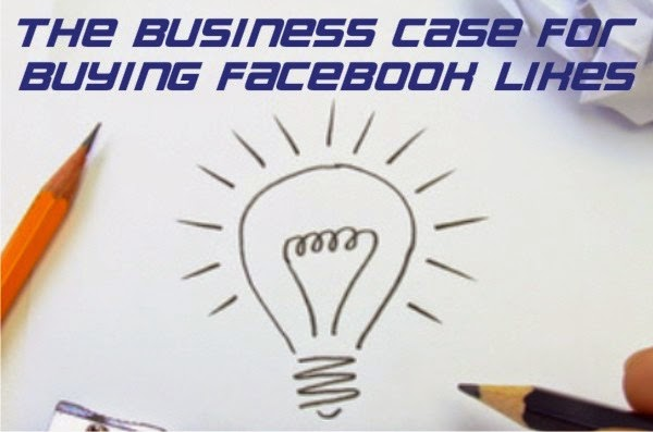 The Business Case for Buy Facebook Likes