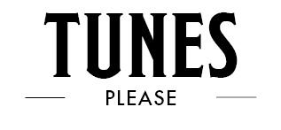Tunes Please
