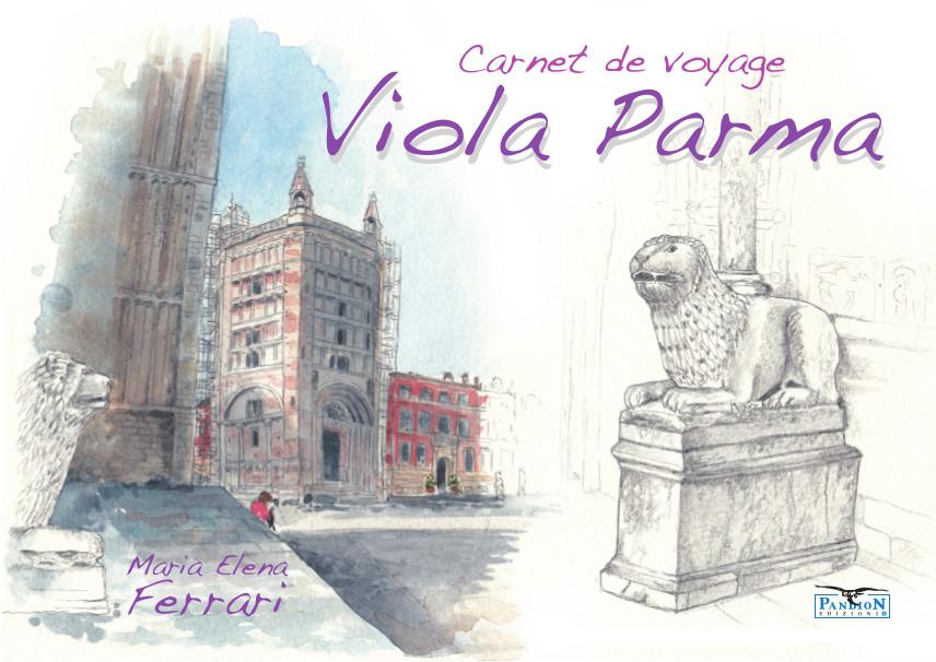 Carnet de Voyage Viola Parma