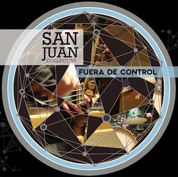 San Juan Collective - Fuera de Control