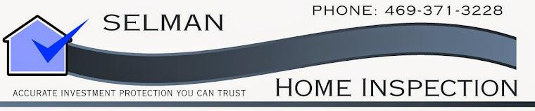 Selman Home Inspection Blog