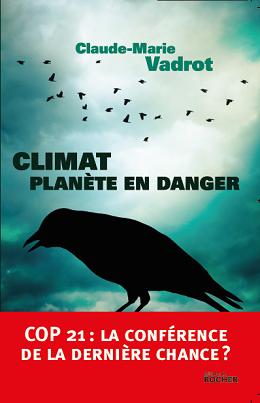 Climat: La Planète en danger