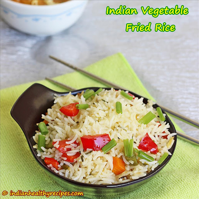 vegetable fried rice Indian style, how to make Indian vegetable fried ...