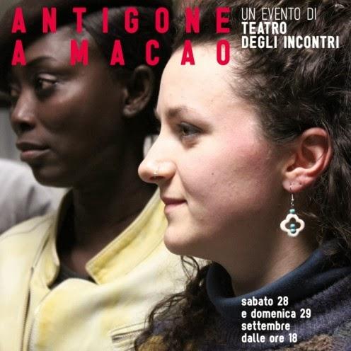 Cosa fare a Milano sabato 28 e domenica 29 settembre: Antigone a Macao, due giorni di spettacoli