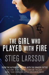 Cover of The Girl Who Played with Fire, a novel by Stieg Larsson