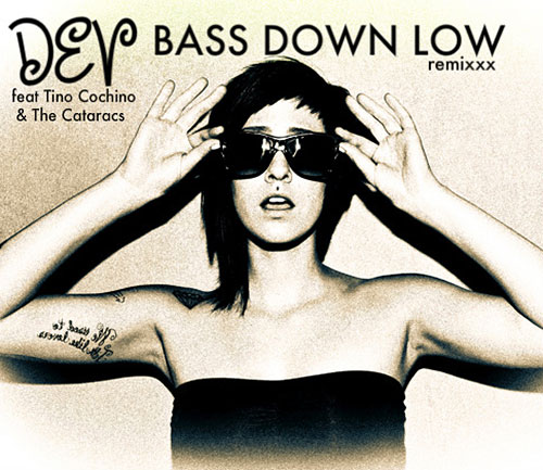 Dev_feat_Tino_Cochino_and_The_Cataracs-Bass_Down_Low-remix.jpg