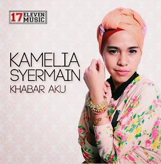 Kamelia Syermain - Khabar Aku MP3