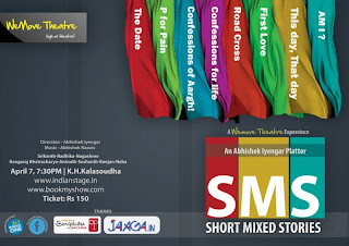 SMS short mixed story play at Kala Soudha