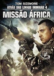 Baixar Filme Atrás das Linhas Inimigas 4: Missão África (Dual Audio)