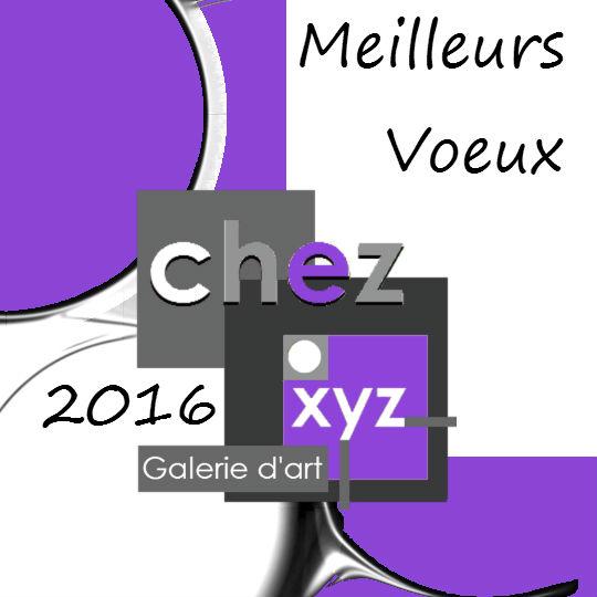 Meilleurs Voeux 2016 galerie d'art chez.xyz