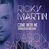 RICKY MARTIN 'COME WITH ME' SPANGLISH VERSION MUSIC VIDEO PREMIERE