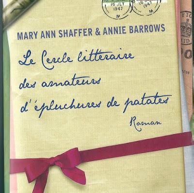 {Lecture} Le cercle littéraire des amateurs d'épluchures de patates - Mary Ann Shaffer & Annie Barrows