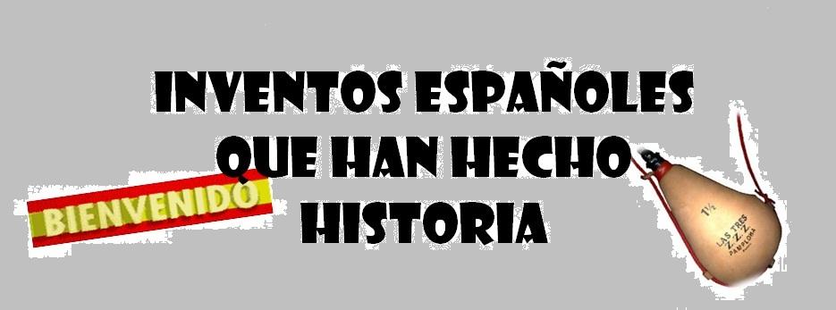 Webquest Inventos españoles que han hecho historia