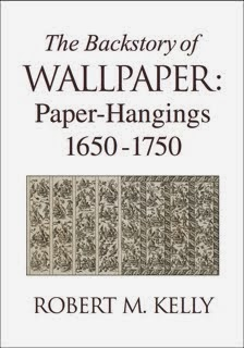 The Backstory of Wallpaper:Paper-Hangings 1650-1750