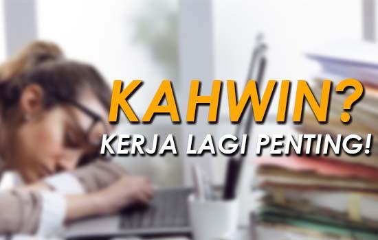 Fakta wanita Malaysia tak minat nak kahwin dan hanya pentingkan kerjaya