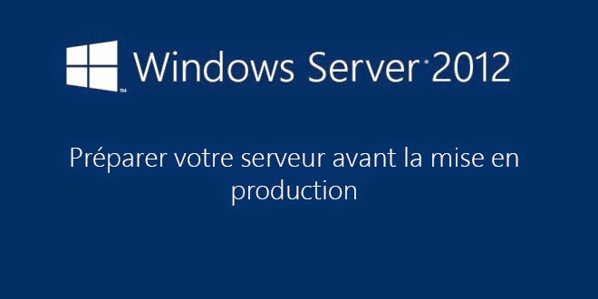 Pr parer windows server 2012 avant l installation d un r le - Activer le bureau a distance windows 7 ...