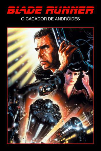 Blade Runner: O Caçador de Andróides Torrent - BluRay 720p/1080p Dual Áudio