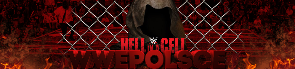 WWE Hell in a Cell 2014 - WWE Polsce