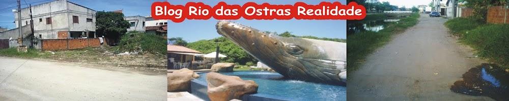 Rio das Ostras Realidade