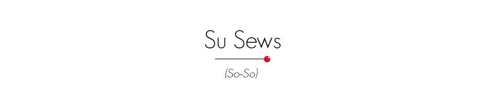 Su Sews So-So