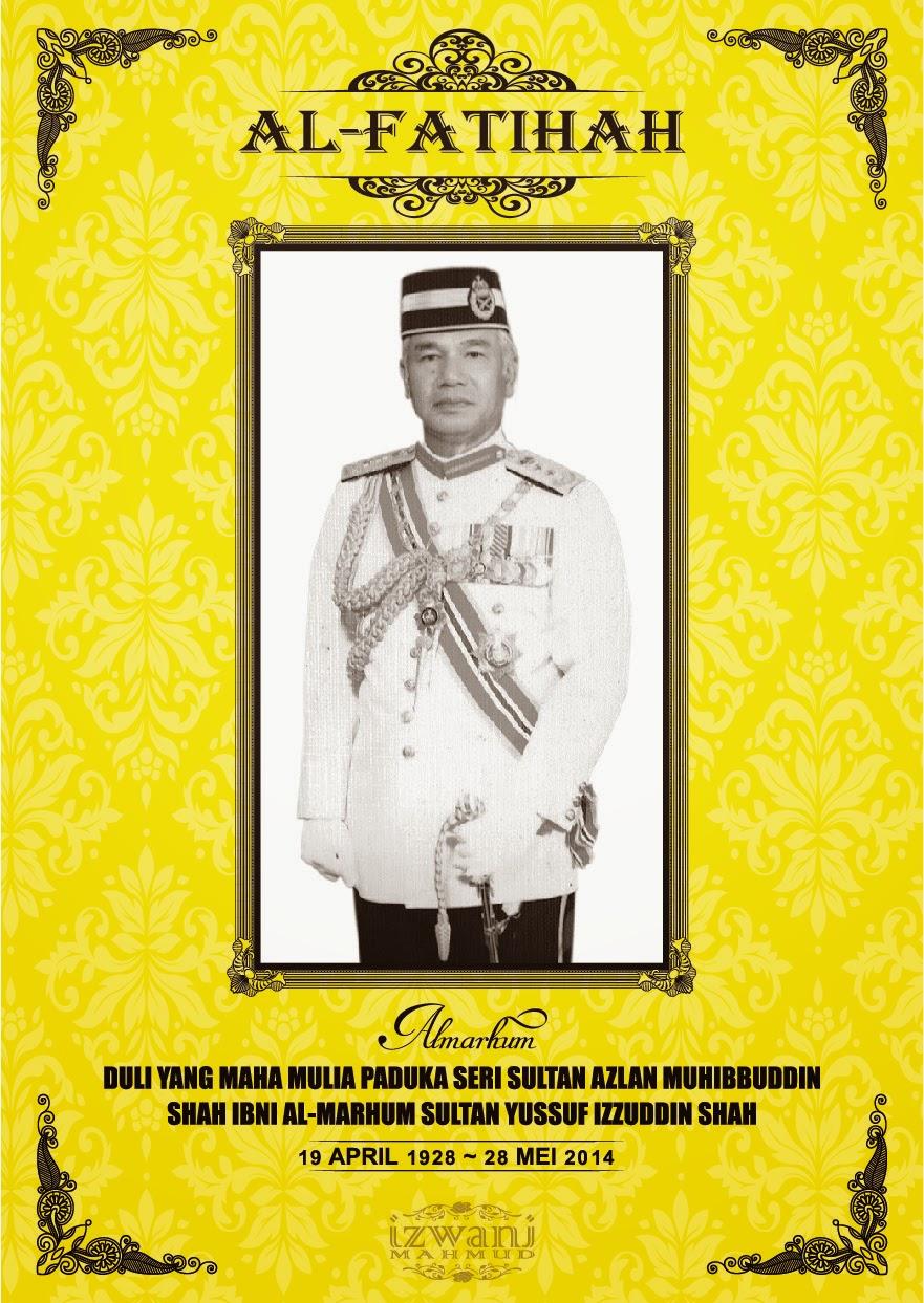 Sultan Azlan Shah Mangkat