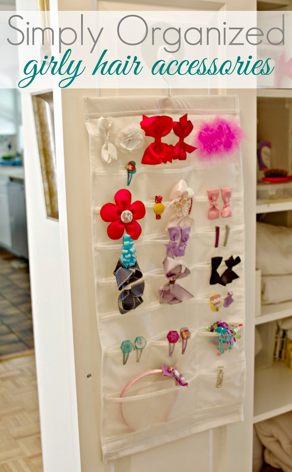 Simply Organized Organized Little Girl Hair Accessories