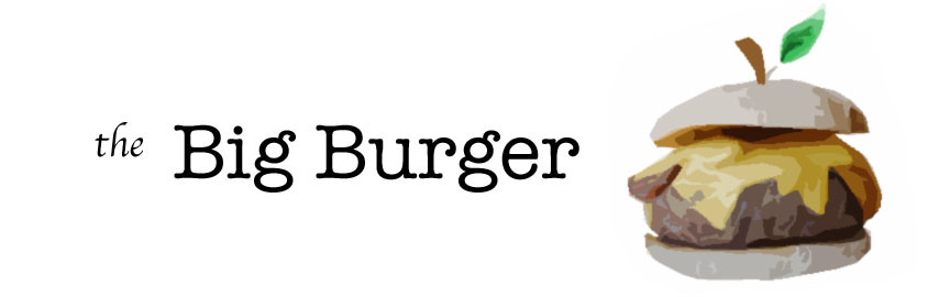 The Big Burger Blog