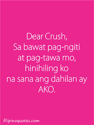 dear crush quotes tagalog love quotes