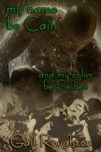 my name be Cain...and my color be Se'ben