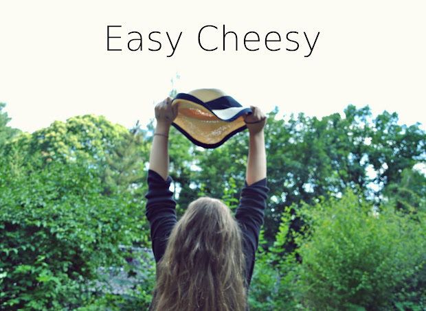 Easy Cheesy