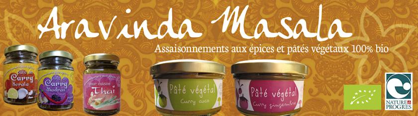 Aravinda Masala - Assaisonnements aux épices et pâtés vegetaux biologiques