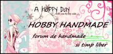 HOBBY HANDMADE - Forum de handmade si timp liber