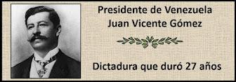 Fotos del Presidente Venezolano Juan Vicente Gómez