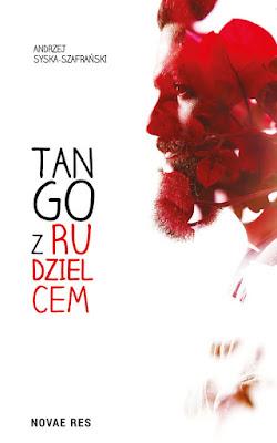 """""""Tango z rudzielcem"""" – Andrzej Syska-Szafrański"""
