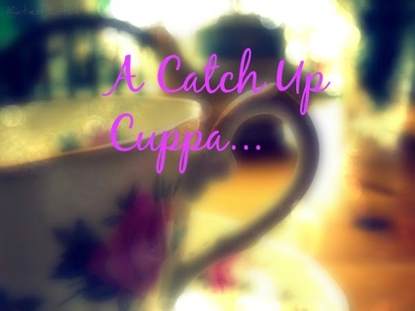 A Catch Up Cuppa: New Month. New Chapter