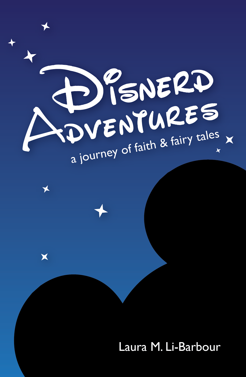 Disnerd Adventures: a journey of faith & fairy tales