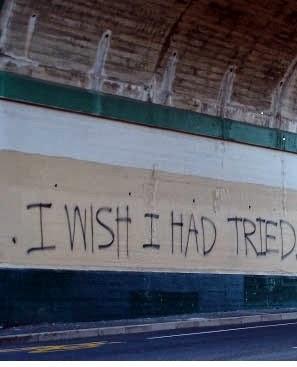 أتمنى لو أنني حاولت