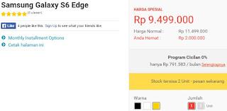Harga Spesial Samsung Galaxy S6 edge Rp 9.499.000