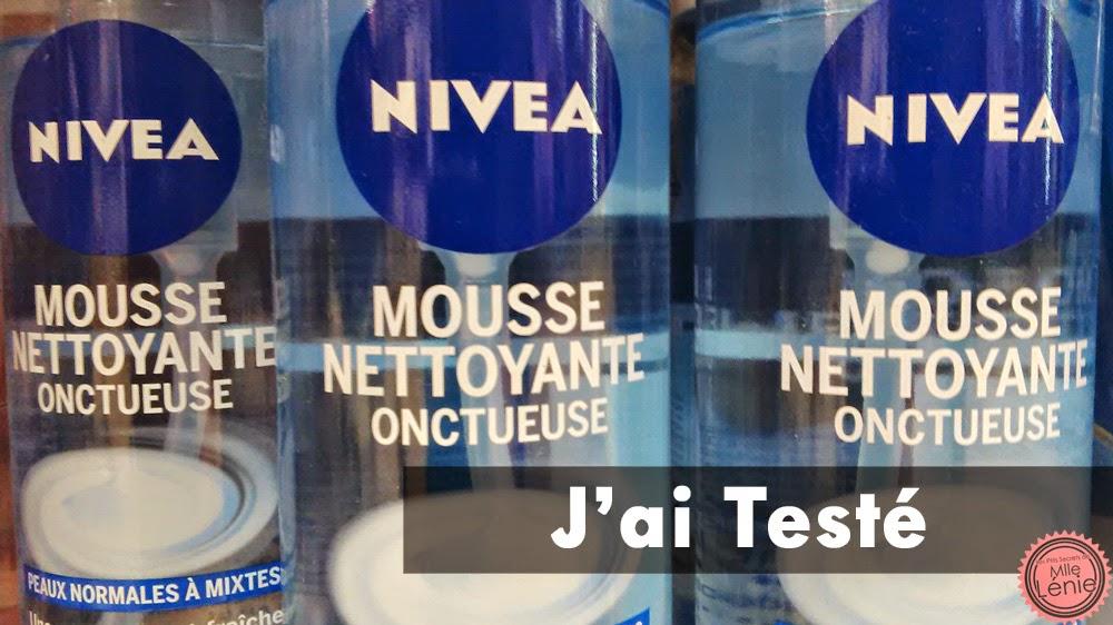 J'ai testé La Mousse Nettoyante Oncteuse , Nivea