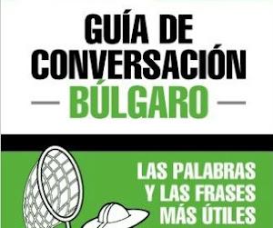 Guía de conversación búlgaro-español