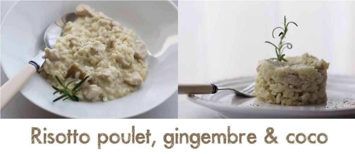 Le Journal Culinaire D Une Gourmande Risotto Poulet Gingembre Coco