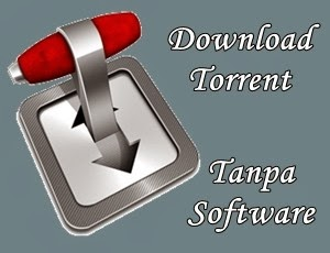 download torrent tanpa software