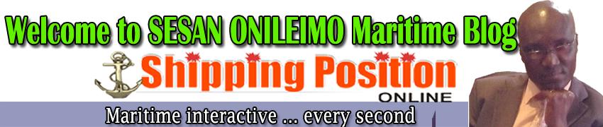 Welcome to Sesan Onileimo Maritime Blog